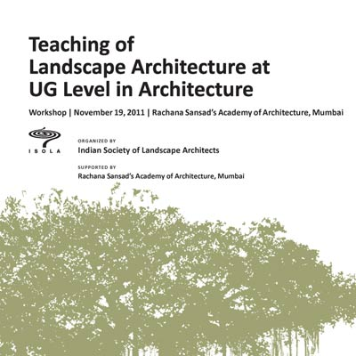 TEACHING OF LANDSCAPE ARCHITECTURE AT UG LEVEL, NOV 2011