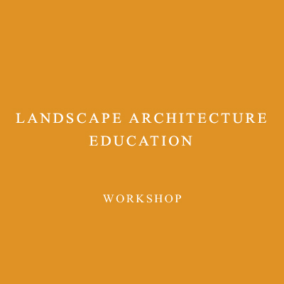 LANDSCAPE ARCHITECTURE EDUCATION, 2009