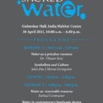 Sacred Water , Gulmohar Hall, IHC, New Delhi <br>On: 30 April, 2011